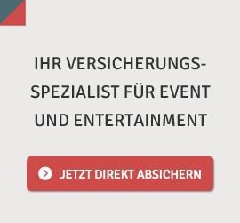 Ihr Versicherungsspezialist für Event und Entertainment